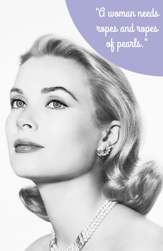 Grace Kelly Quotes Pearls - Classic Fashion Icons